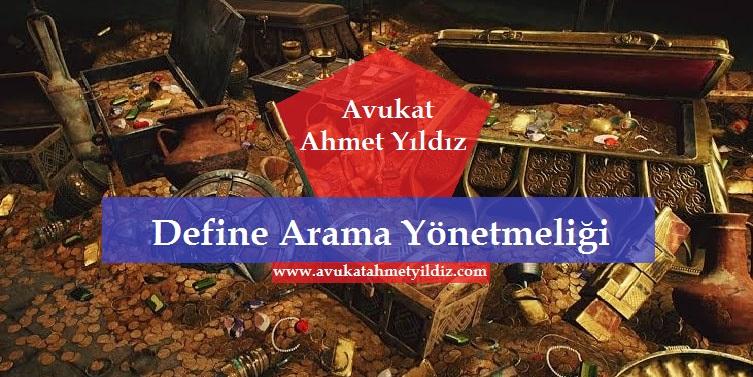 Define Arama Yönetmeliği - Av. Ahmet YILDIZ - Şanlıurfa Avukat